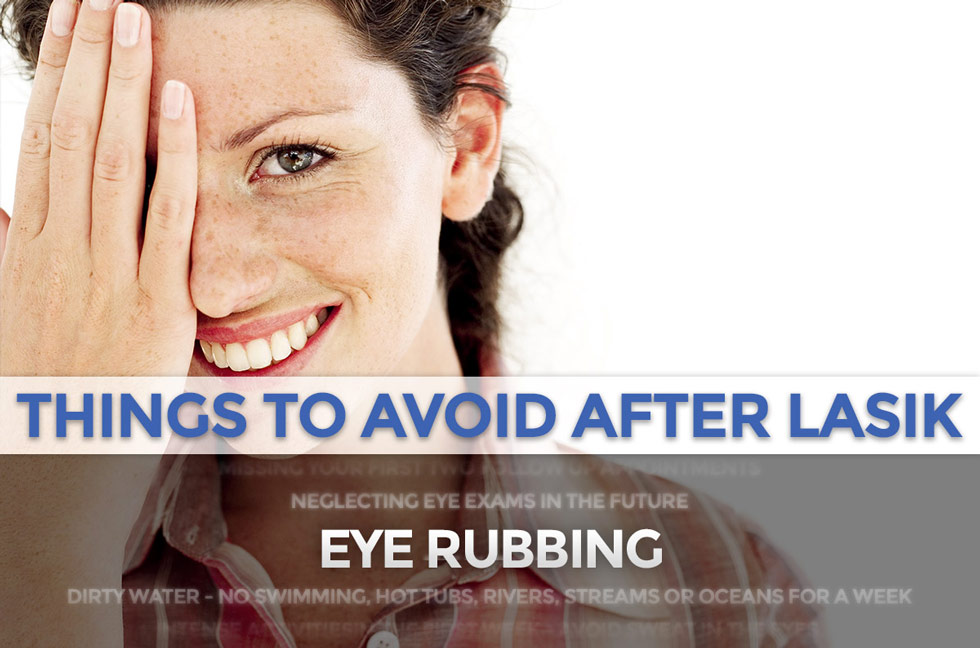 things to avoid after lasik - eye rubbing